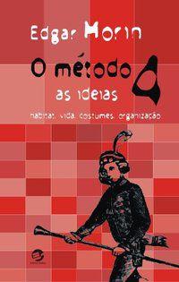 O MÉTODO 4 - MORIN, EDGAR