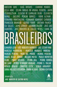 BRASILEIROS - CASTRO NEVES, JOSÉ ROBERTO DE