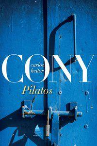 PILATOS - CONY, CARLOS HEITOR