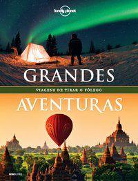 LONELY PLANET GRANDES AVENTURAS - VARIOS