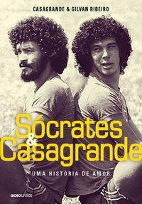 SÓCRATES & CASAGRANDE - RIBEIRO, GILVAN