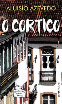 O CORTIÇO - VOL. 103 - AZEVEDO, ALUÍSIO