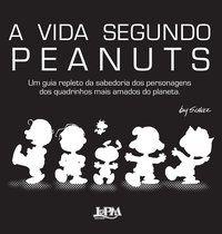 A VIDA SEGUNDO PEANUTS - SCHULZ, CHARLES M.