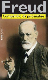COMPÊNDIO DA PSICANÁLISE - VOL. 1187 - FREUD, SIGMUND