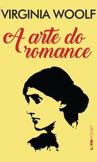 A ARTE DO ROMANCE - VOL. 1283 - WOOLF, VIRGÍNIA