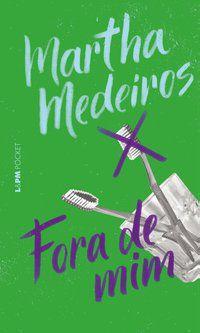 FORA DE MIM - VOL. 1289 - MEDEIROS, MARTHA