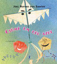 CIÚME EM CÉU AZUL - SANTOS, JOEL RUFINO DOS