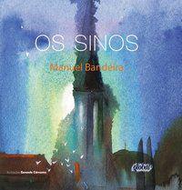 OS SINOS - BANDEIRA, MANUEL