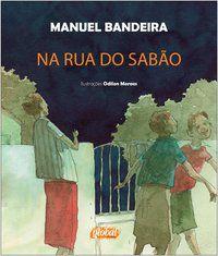NA RUA DO SABÃO - BANDEIRA, MANUEL