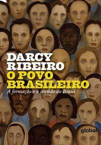 O POVO BRASILEIRO - RIBEIRO, DARCY