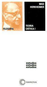 TEORIA CRÍTICA I - VOL. 77 - HORKHEIMER, MAX