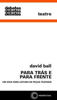 PARA TRÁS E PARA FRENTE - BALL, DAVID