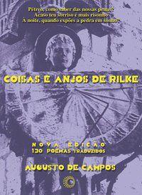 COISAS E ANJOS DE RILKE - CAMPOS, AUGUSTO DE