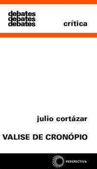 VALISE DE CRONÓPIO - VOL. 104 - CORTÁZAR, JULIO