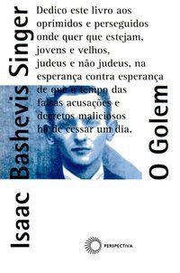 O GOLEM - SINGER, ISAAC BASHEVIS