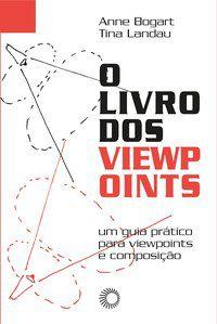 O LIVRO DOS VIEWPOINTS - BOGART, ANNE