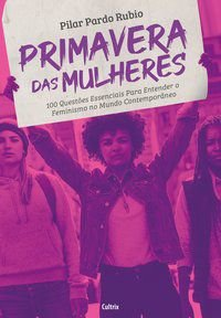 PRIMAVERA DAS MULHERES - RUBIO, PILAR PARDO