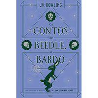 OS CONTOS DE BEEDLE, O BARDO - ROWLING, J.K.