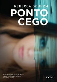 PONTO CEGO - SCHERM, REBECCA