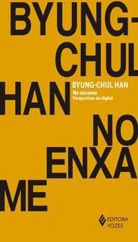 NO ENXAME - HAN, BYUNG-CHUL