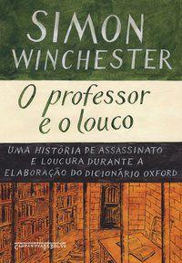 O PROFESSOR E O LOUCO - WINCHESTER, SIMON