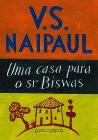 UMA CASA PARA O SR. BISWAS - NAIPAUL, V. S.