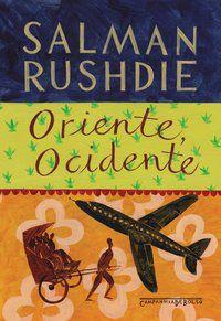 ORIENTE, OCIDENTE - RUSHDIE, SALMAN