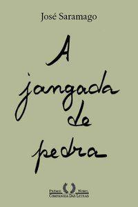 A JANGADA DE PEDRA (NOVA EDIÇÃO) - SARAMAGO, JOSÉ
