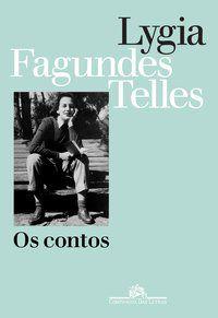 OS CONTOS - TELLES, LYGIA FAGUNDES