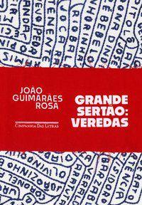 GRANDE SERTÃO: VEREDAS - ROSA, GUIMARÃES