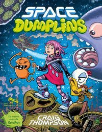 SPACE DUMPLINS - THOMPSON, CRAIG