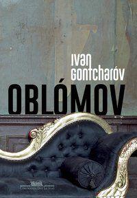 OBLÓMOV - GONTCHARÓV, IVAN
