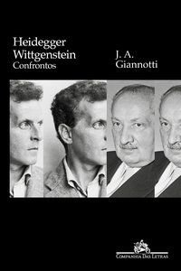 HEIDEGGER/ WITTGENSTEIN - GIANNOTTI, JOSÉ ARTHUR
