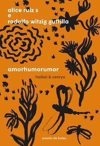 AMORHUMORUMOR - RUIZ S, ALICE