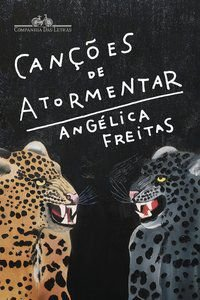 CANÇÕES DE ATORMENTAR - FREITAS, ANGÉLICA