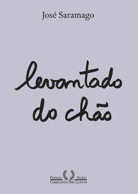 LEVANTADO DO CHÃO (NOVA EDIÇÃO) - SARAMAGO, JOSÉ