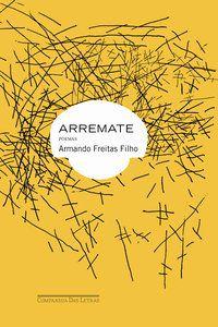ARREMATE - FREITAS FILHO, ARMANDO
