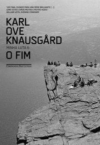 O FIM - VOL. 6 - KNAUSGÅRD, KARL OVE