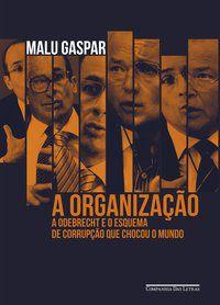 A ORGANIZAÇÃO - GASPAR, MALU