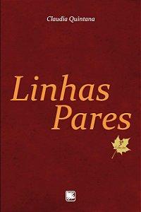 LINHAS PARES - ARANTES, ANA CLAUDIA QUINTANA