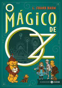 O MÁGICO DE OZ: EDIÇÃO BOLSO DE LUXO - BAUM, L. FRANK
