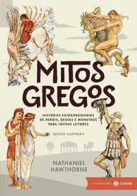 MITOS GREGOS: EDIÇÃO ILUSTRADA (CLÁSSICOS ZAHAR) - HAWTHORNE, NATHANIEL