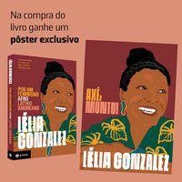 POR UM FEMINISMO AFRO-LATINO-AMERICANO (PRÉ-VENDA COM BRINDE) - GONZALEZ, LÉLIA