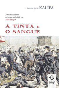 TINTA E O SANGUE, A -