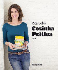 COZINHA PRÁTICA - LOBO, RITA