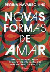 NOVAS FORMAS DE AMAR - LINS, REGINA NAVARRO