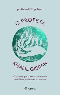 O PROFETA - GIBRAN, KHALIL