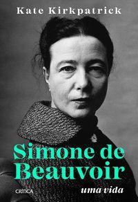 SIMONE DE BEAUVOIR - KIRKPATRICK, KATE