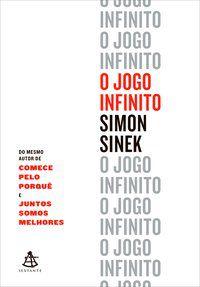 O JOGO INFINITO - SINEK, SIMON