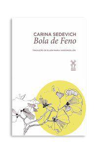 BOLA DE FENO - SEDEVICH, CARINA